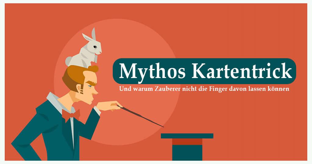 Mythos Kartentrick