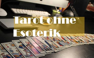 Tarot ohne Esoterik